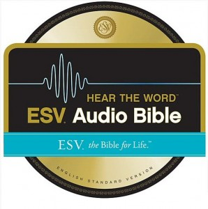 ESV Audio Bible
