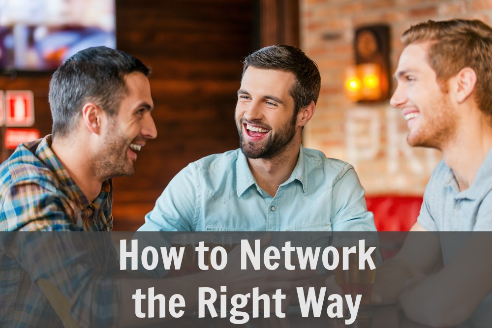 How to Network the Right Way