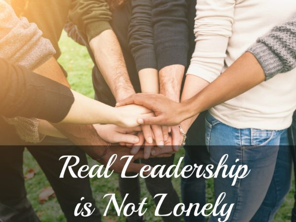 leadership is not lonely